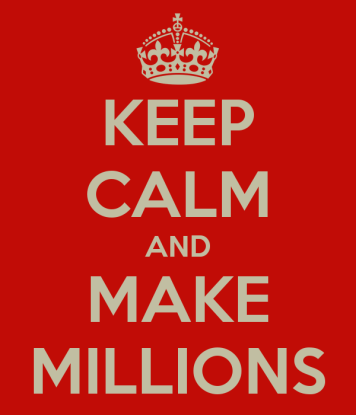 keep-calm-and-make-millions